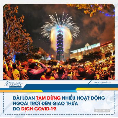 Đài Loan tạm dừng nhiều hoạt động đêm giao thừa