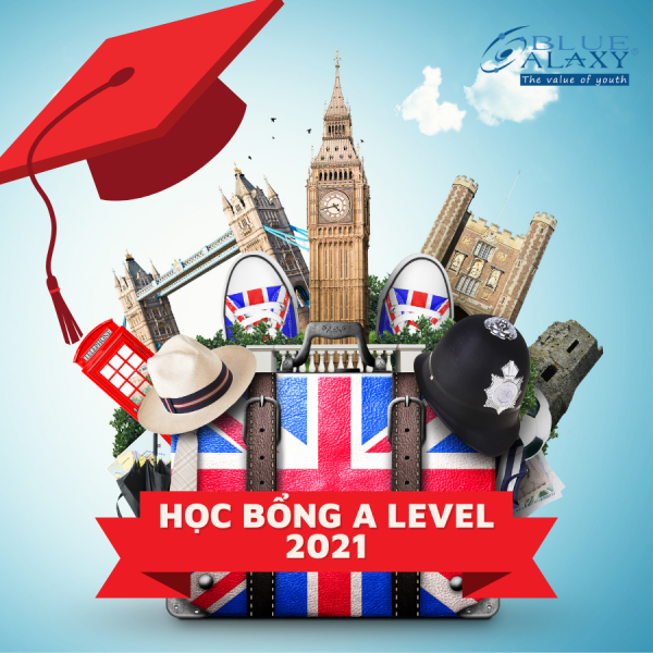 học bổng a-level 2021